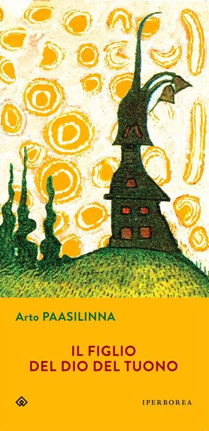 Il figlio del dio del tuono - Arto Paasilinna - copertina