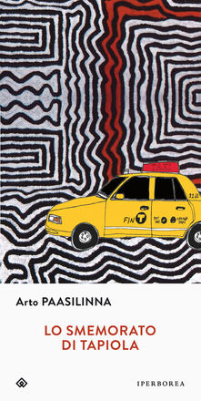 Lo smemorato di Tapiola - Arto Paasilinna - copertina