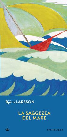 La saggezza del mare - Björn Larsson - copertina