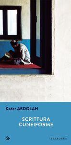 Foto Cover di Scrittura cuneiforme, Libro di Kader Abdolah, edito da Iperborea