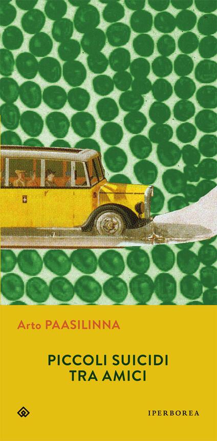 Piccoli suicidi tra amici - Arto Paasilinna - copertina