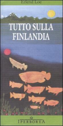 Tutto sulla Finlandia (Italian Edition)