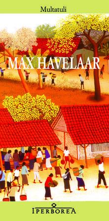 Capturtokyoedition.it Max Havelaar ovvero Le aste del caffè della Società di Commercio olandese Image