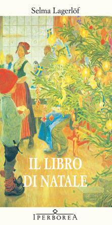 Il libro di Natale - Selma Lagerlöf,Maria Cristina Lombardi - ebook