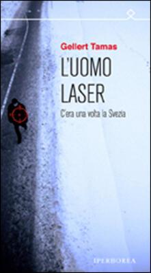 Rallydeicolliscaligeri.it L' uomo laser Image