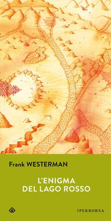 L' enigma del lago rosso - Frank Westerman - copertina