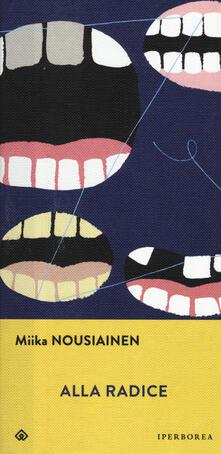 Alla radice - Miika Nousiainen - copertina