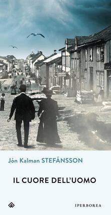 Il cuore dell'uomo - Jón Kalman Stefánsson - copertina