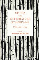Libro Storia delle letterature scandinave. Dalle origini a oggi