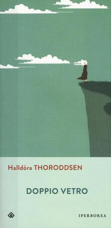 Doppio vetro - Halldóra Thoroddsen - copertina