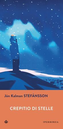 Crepitio di stelle - Jón Kalman Stefánsson - copertina