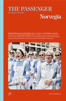 Norvegia. The passenger. Per esploratori del mondo - Diambra Mariani,Edoardo Massa - ebook