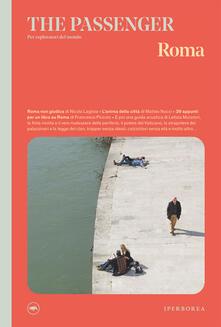 Roma. The passenger. Per esploratori del mondo - AA.VV. - ebook