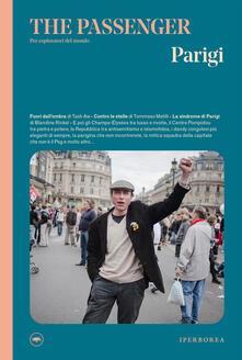 Parigi. The passenger. Per esploratori del mondo - AA.VV. - ebook