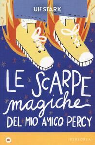Libro Le scarpe magiche del mio amico Percy Ulf Stark