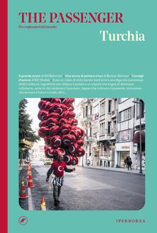 Turchia. The passenger. Per esploratori del mondo - AA.VV. - ebook