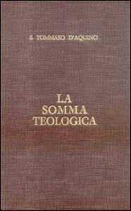 La somma teologica. Testo latino e italiano. Introduzione generale