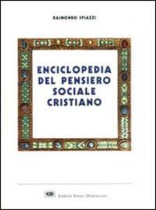 Enciclopedia del pensiero sociale cristiano