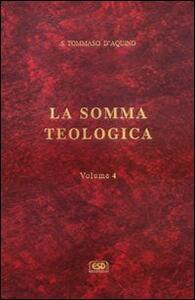La somma teologica. Vol. 4