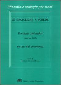 Enciclica Veritatis splendor - Kapsa Maurizio C. - wuz.it