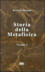 Storia della metafisica. Vol. 3