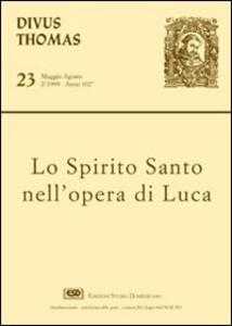 Lo Spirito Santo nell'opera di Luca