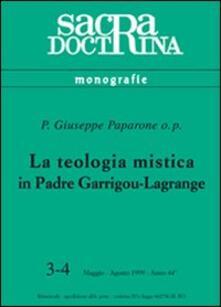 Ristorantezintonio.it La teologia mistica in padre Garrigou-Lagrange Image