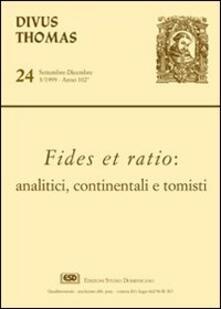 Fides et ratio: analisti, continentali e tomisti
