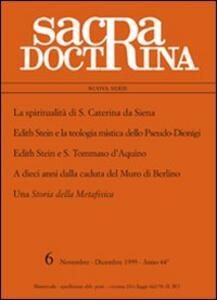 La spiritualità di s. Caterina da Siena, E. Stein e s. Tommaso d'Aquino. A dieci anni dalla caduta del muro di Berlino. Una storia della metafisica