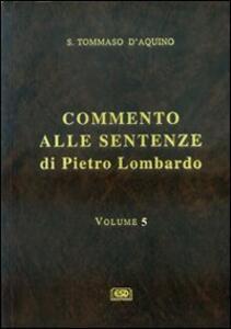 Commento alle Sentenze di Pietro Lombardo. Testo italiano e latino. Vol. 5: L'Incarnazione del Verbo e la redenzione.