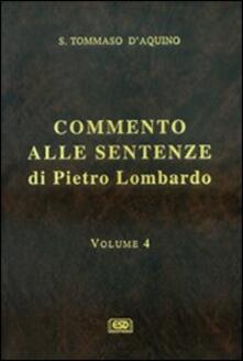 Commento alle Sentenze di Pietro Lombardo. Testo italiano e latino. Vol. 4.pdf