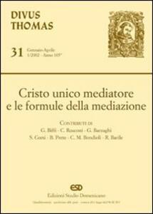 Cristo unico mediatore e le formule della mediazione