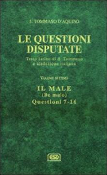 Milanospringparade.it Questioni disputate. Vol. 7: Il maleDe malo (Questioni 7-16). Image