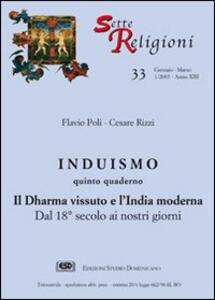 Induismo. Vol. 5: Il dharma vissuto e l'India moderna. Dal XVIII secolo ai nostri giorni.