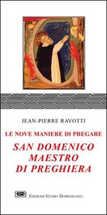 Cefalufilmfestival.it San Domenico maestro di preghiera. Le nove maniere di pregare Image