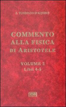 Commento alla Fisica di Aristotele. Vol. 2: Libri 4-6..pdf
