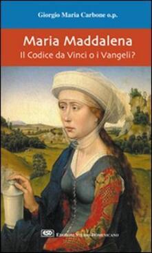 Grandtoureventi.it Maria Maddalena. Il Codice da Vinci o i vangeli? Image