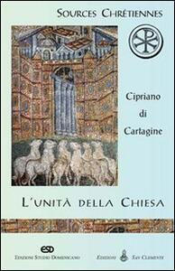L' unità della Chiesa (De Ecclesiae catholicae unitate)