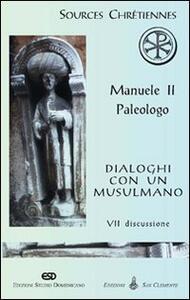 Dialoghi con un musulmano. Vol. 70: Discussione.