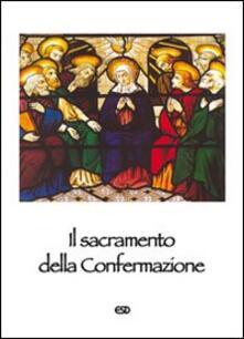 Il sacramento della Confermazione.pdf