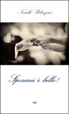 Sposarsi è bello! La ricchezza del matrimonio cristiano.pdf