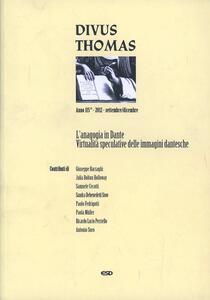 Divus Thomas (2012). Vol. 3: L'anagogia di Dante.