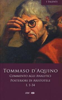Capturtokyoedition.it Commento agli analitici posteriori di Aristotele. Vol. 1: Libro I, lezioni 1-34. Image