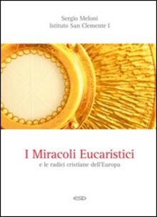 Squillogame.it I miracoli eucaristici e le radici cristiane dell'Europa Image
