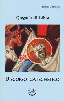 Ascotcamogli.it Discorso catechetico. Testo greco a fronte Image