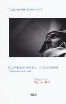 Mercatinidinataletorino.it Conversazioni sul cristianesimo. Ragionare nella fede Image