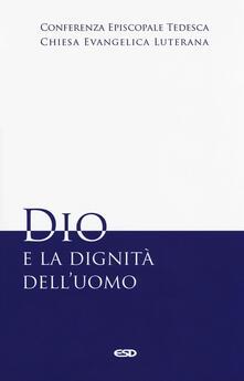 Dio e la dignità delluomo.pdf