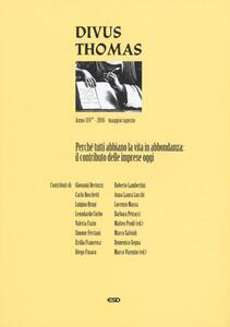 Divus Thomas (2016). Vol. 2: Perché tutti abbiano la vita.