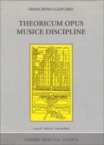 Theoricum opus musice discipline (rist. anast. Napoli, 1480)