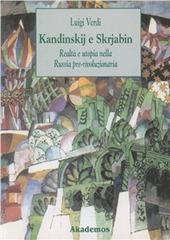 Kandinskij e Skrjabin: realtà e utopia nella Russia pre-rivoluzionaria